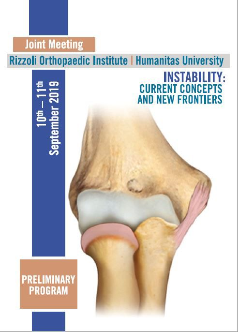 Joint Meeting: Rizzoli Orthopaedic Institute - Humanitas University Instability: current concepts and new frontiers